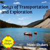 Songs of transportation and exploration