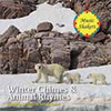 Winter Chimes and Animal Rhymes